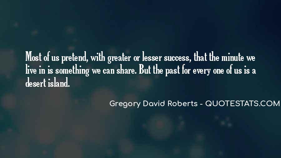 Greater Success Quotes #548945