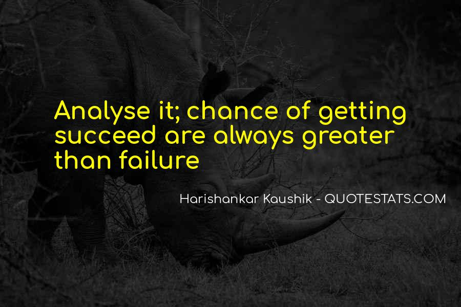 Greater Success Quotes #711584