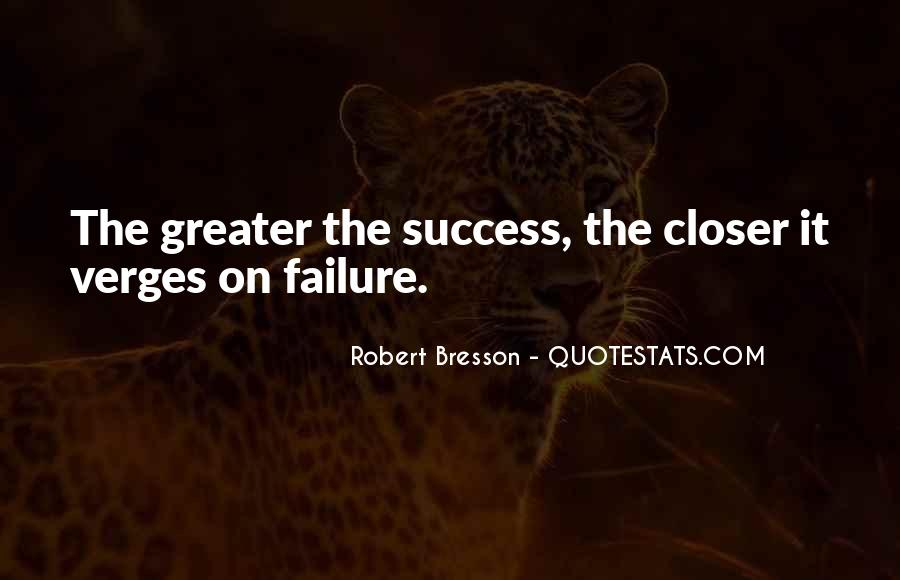 Greater Success Quotes #735809