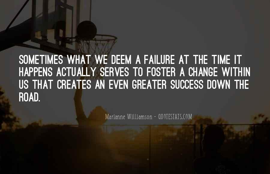 Greater Success Quotes #867229