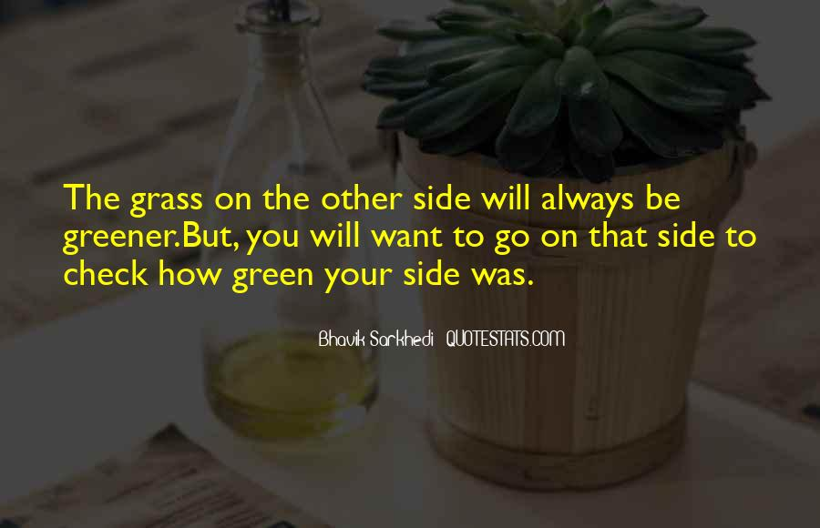Green Greener Quotes #1316514