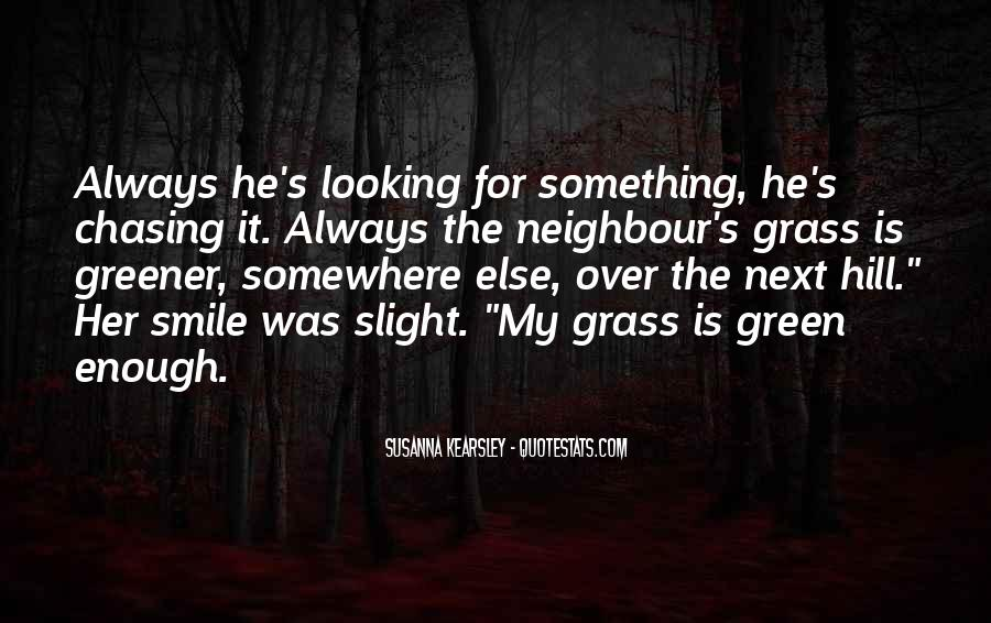 Green Greener Quotes #1657981