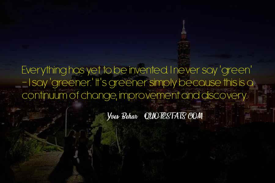 Green Greener Quotes #346984