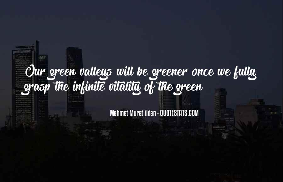 Green Greener Quotes #654009