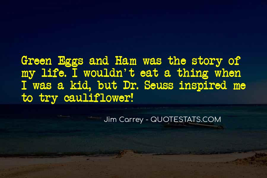 Green Ham And Eggs Quotes #308896