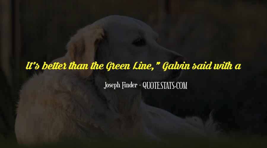 Green Line Quotes #43497
