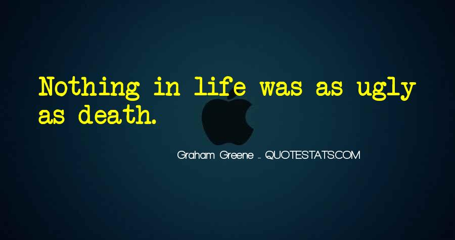 Greene Graham Quotes #126526