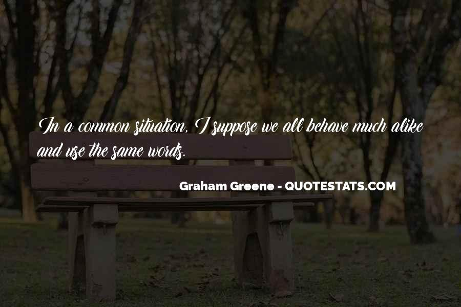 Greene Graham Quotes #135859