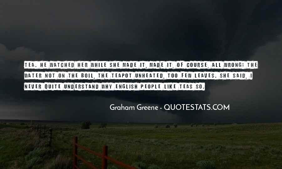 Greene Graham Quotes #413785