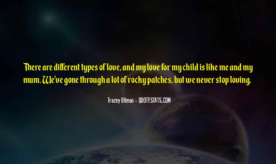 Quotes About The Different Types Of Love #1139172