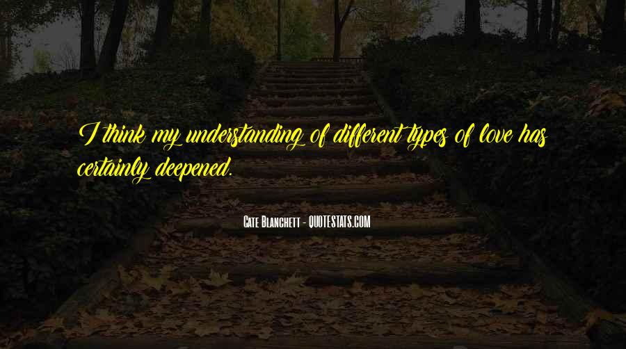 Quotes About The Different Types Of Love #1454068