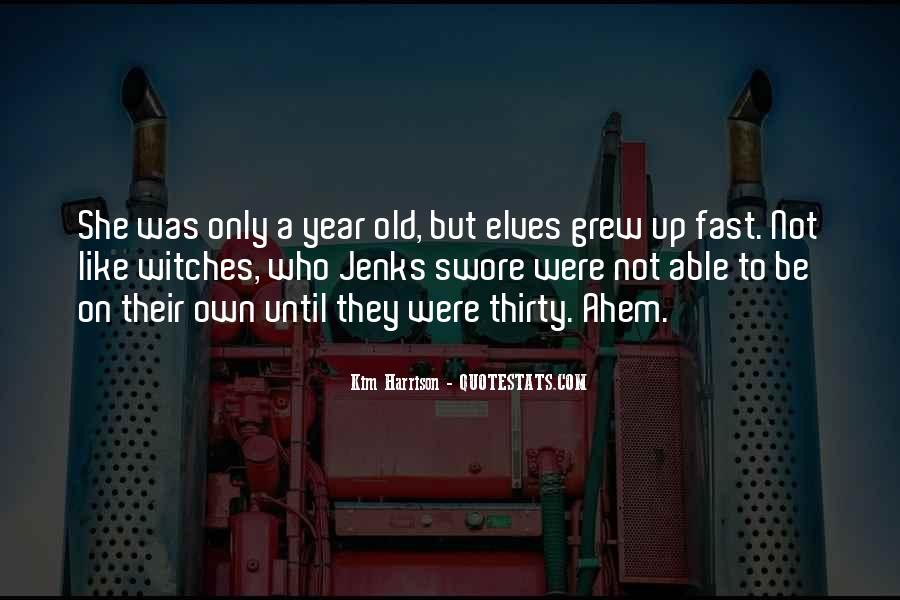 Grew Up Too Fast Quotes #380877