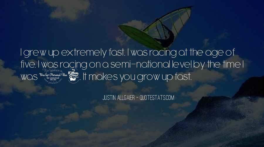 Grew Up Too Fast Quotes #461873