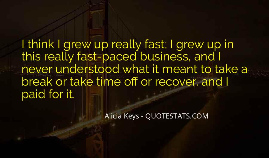 Grew Up Too Fast Quotes #577878