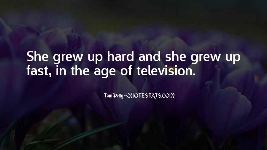 Grew Up Too Fast Quotes #716779