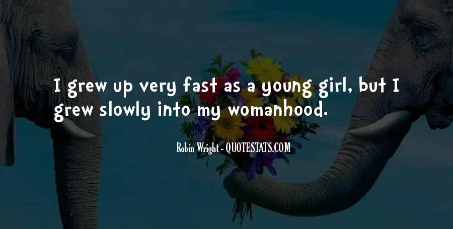 Grew Up Too Fast Quotes #796725