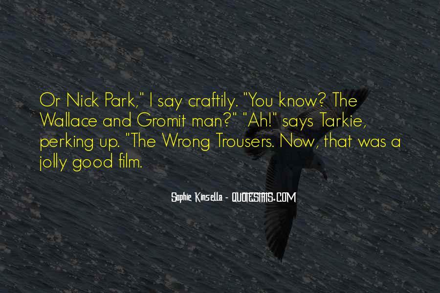 Gromit Quotes #1853511