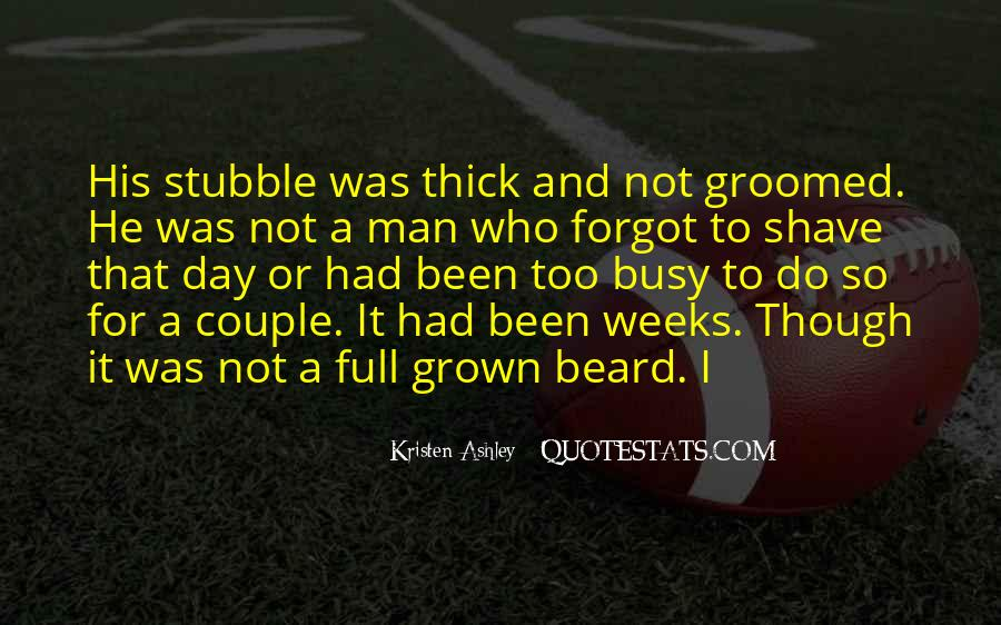 Groomed Man Quotes #1310181