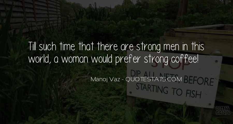 Groomed Man Quotes #358840
