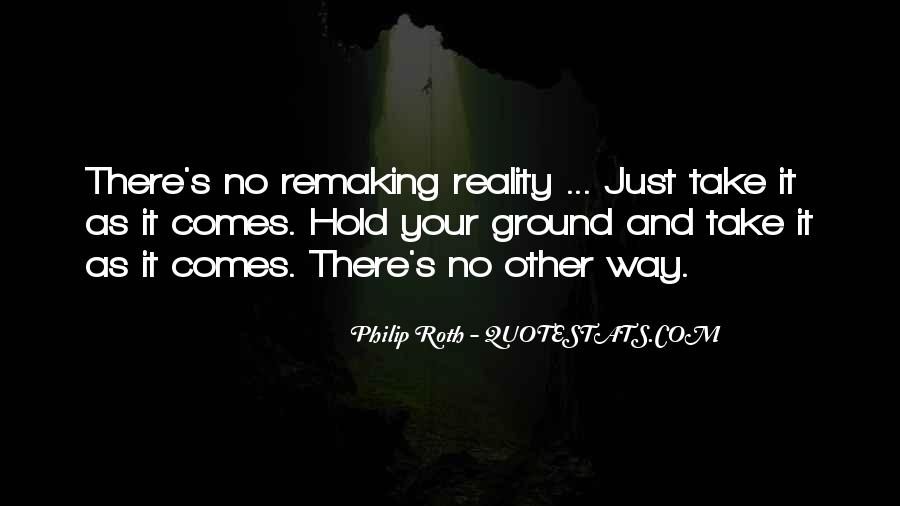 Ground Reality Quotes #1536090
