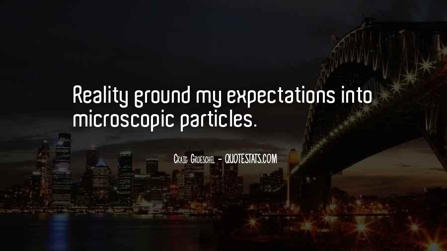 Ground Reality Quotes #1698170