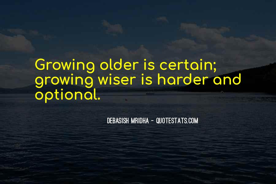 Growing Older Inspirational Quotes #1283387