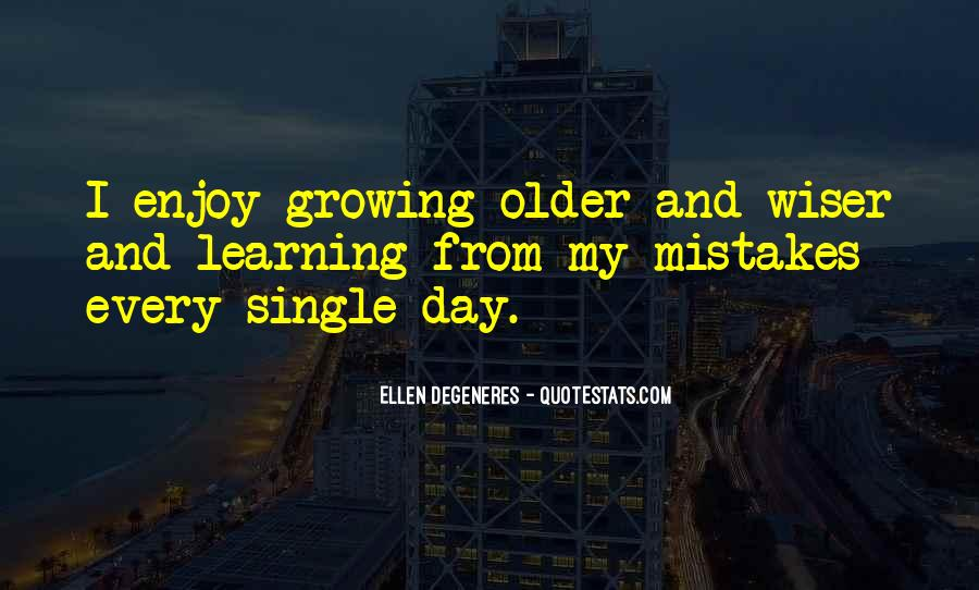 Growing Older Inspirational Quotes #1688545