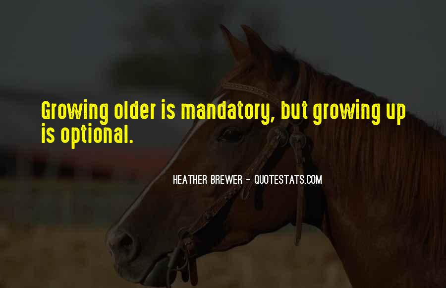 Growing Older Inspirational Quotes #214365