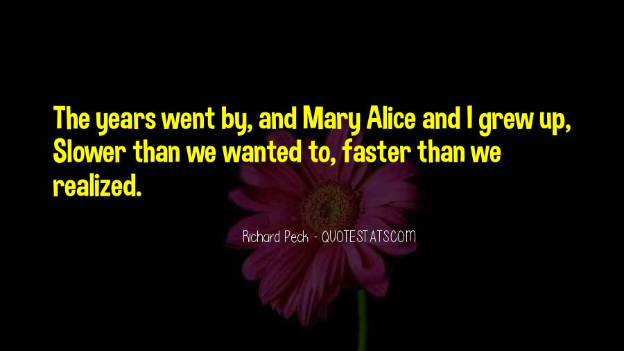 Growing Up Faster Quotes #1373188