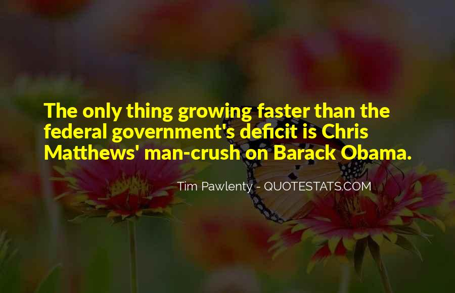 Growing Up Faster Quotes #1825908