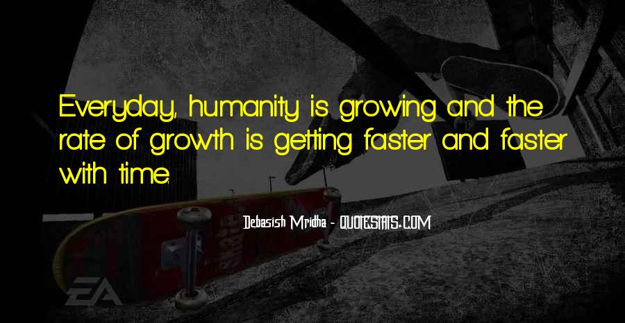 Growing Up Faster Quotes #209568