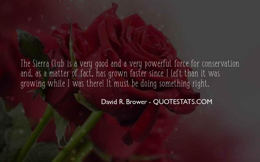 Growing Up Faster Quotes #363585