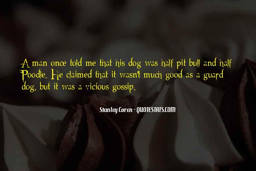 Guard Dog Quotes #1805530