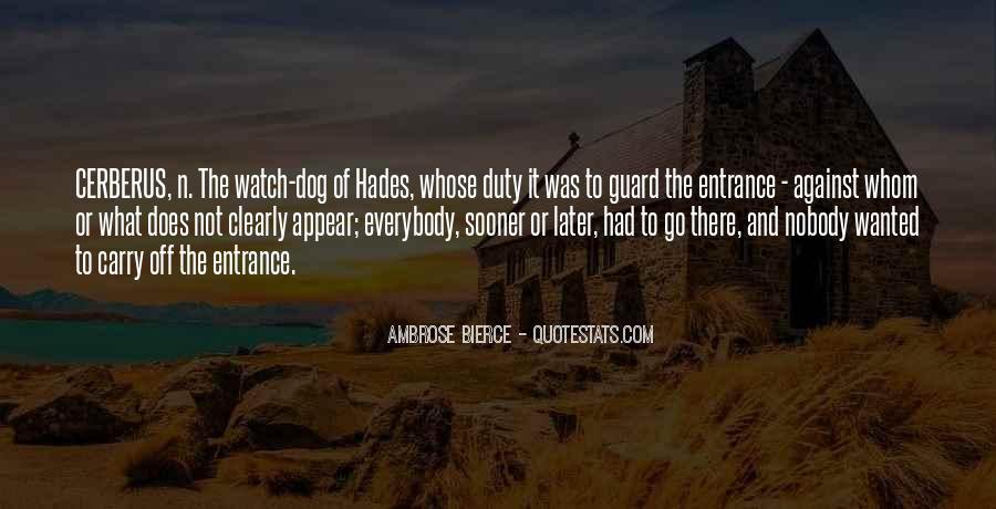 Guard Dog Quotes #1833683