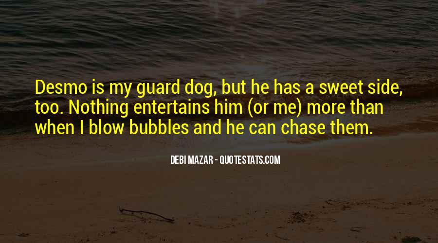 Guard Dog Quotes #619020