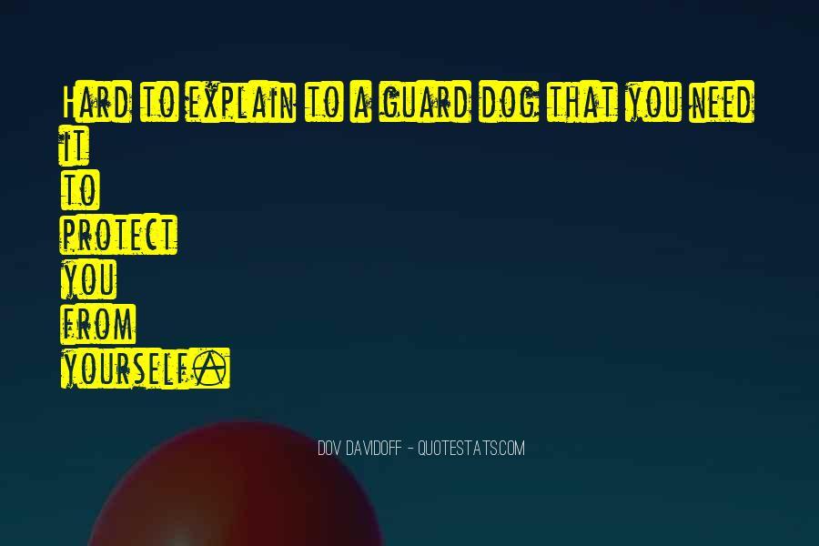 Guard Dog Quotes #928514