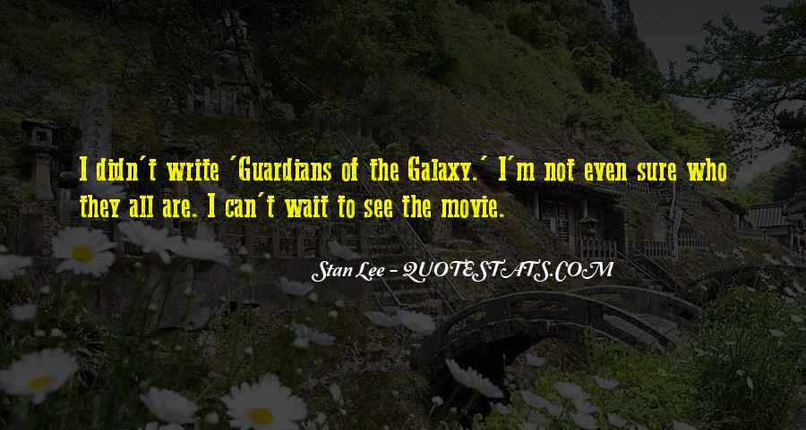 Guardians Of Galaxy Movie Quotes #751104