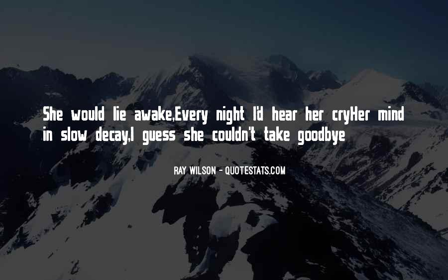 Guess This Is Goodbye Quotes #804663
