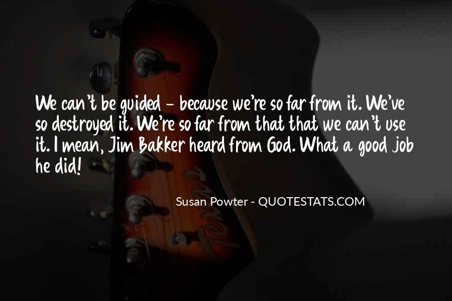 Guided By God Quotes #30897