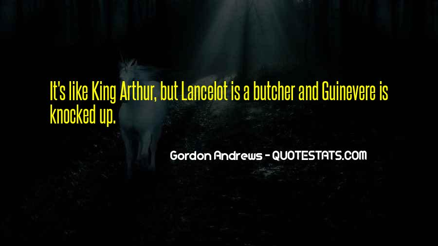 Guinevere And Lancelot Quotes #171308