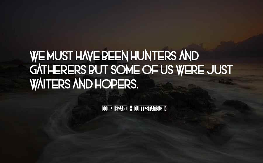 Quotes About Funny Hunters #771712