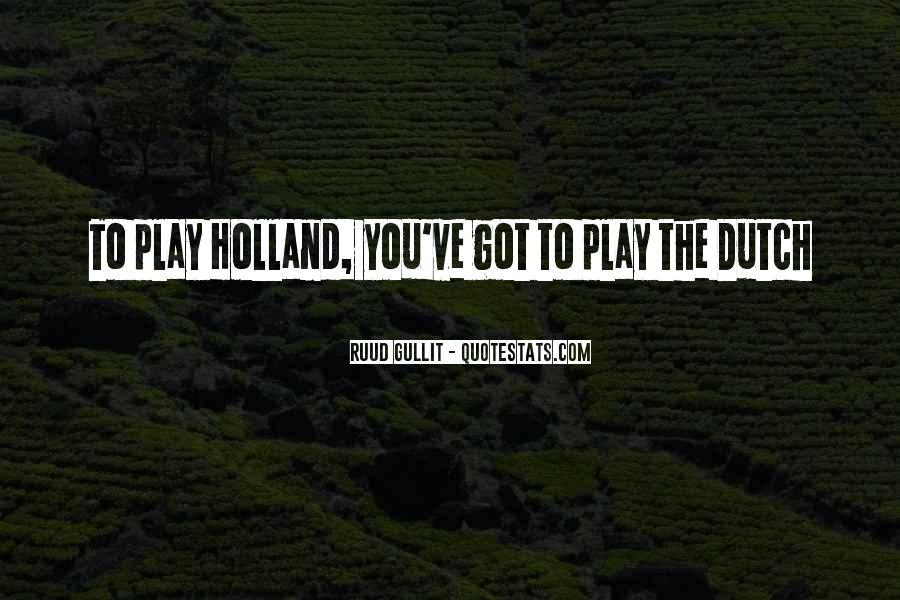 Gullit Quotes #1580488