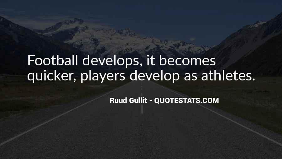 Gullit Quotes #1711532