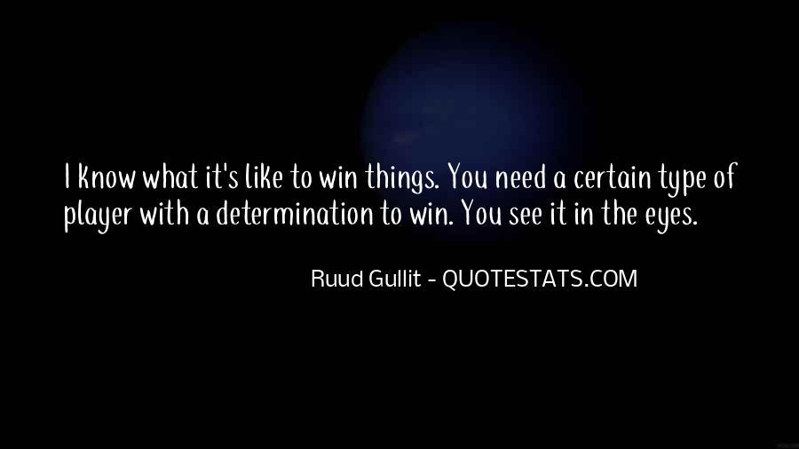 Gullit Quotes #337714