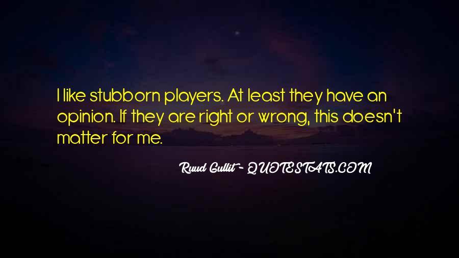 Gullit Quotes #354467