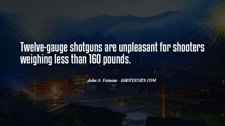 Gun Shooters Quotes #1146158