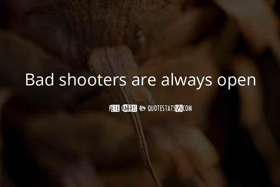 Gun Shooters Quotes #24192