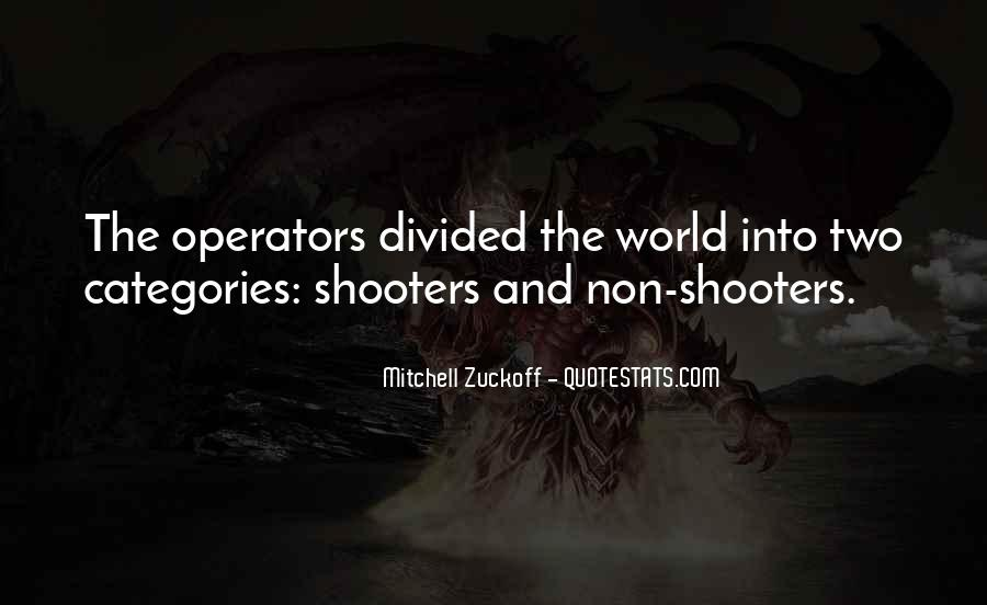 Gun Shooters Quotes #381852