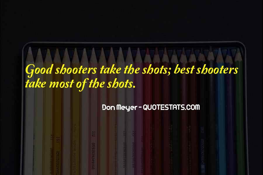 Gun Shooters Quotes #507905