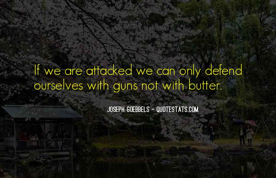 Guns And Butter Quotes #1004009